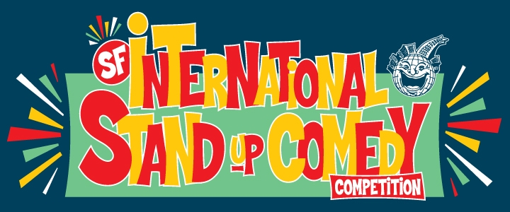 San Francisco International Stand- Up Comedy Competition