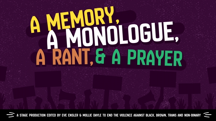 A Memory, A Monologue, A Rant & A Prayer