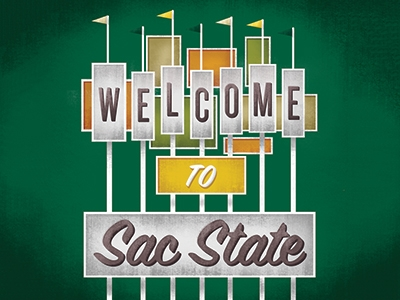 Welcome to Sac State